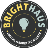 BrightHaus is an efficient, affordable and results driven Marketing Agency.</p> <p>For 15+ years, they have worked with some of the Globe's greatest brands and helped over a thousand smaller businesses across America grow and succeed.